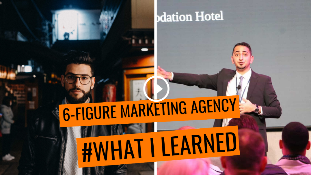 What I Learned From Running A 6-Figure Marketing Agency