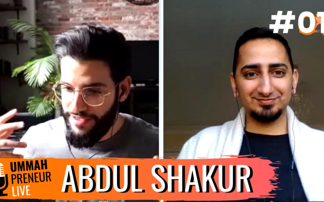 The Power Of Personal Branding & Building Communities w/ Abdul Shakur   Ummahpreneur Live Podcast #1