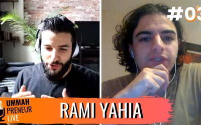 Creating A Viral Hot Sauce Company & Landing Investors w/ Rami Yahia | Ummahpreneur Live Podcast #3