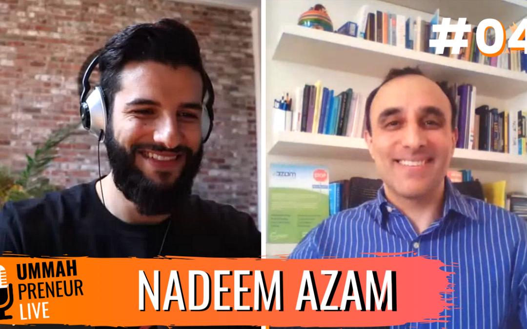 The Ultimate Marketing Masterclass w/ Nadeem Azam   Ummahpreneur Live Podcast #4