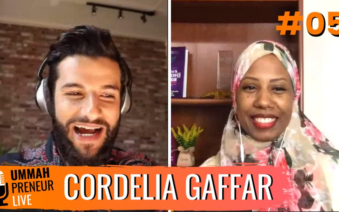 How To Master Your Emotions For Success w/ Cordelia Gaffar   Ummahpreneur Live Podcast #5