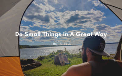 Do Small Things In A Great Way – The 1% Rule