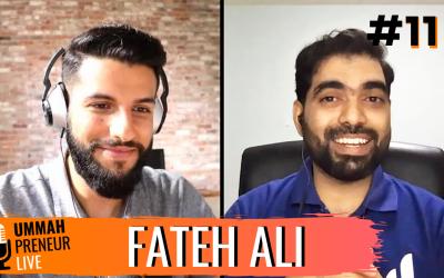 Pioneering The 1st Islamic Social Tech Platform w/ Fateh Ali | Ummahpreneur Live Podcast #11