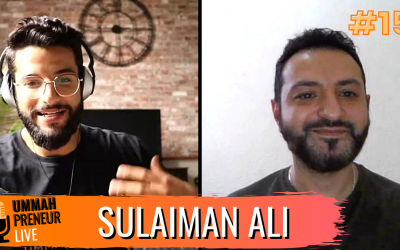 How To Lead A More Productive Life w/ Sulaiman Ali| Ummahpreneur Live Podcast #15