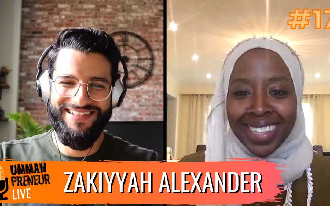 Creating Your Own Beauty Product Line w/ Zakiyyah Alexander | Ummahpreneur Live Podcast #17