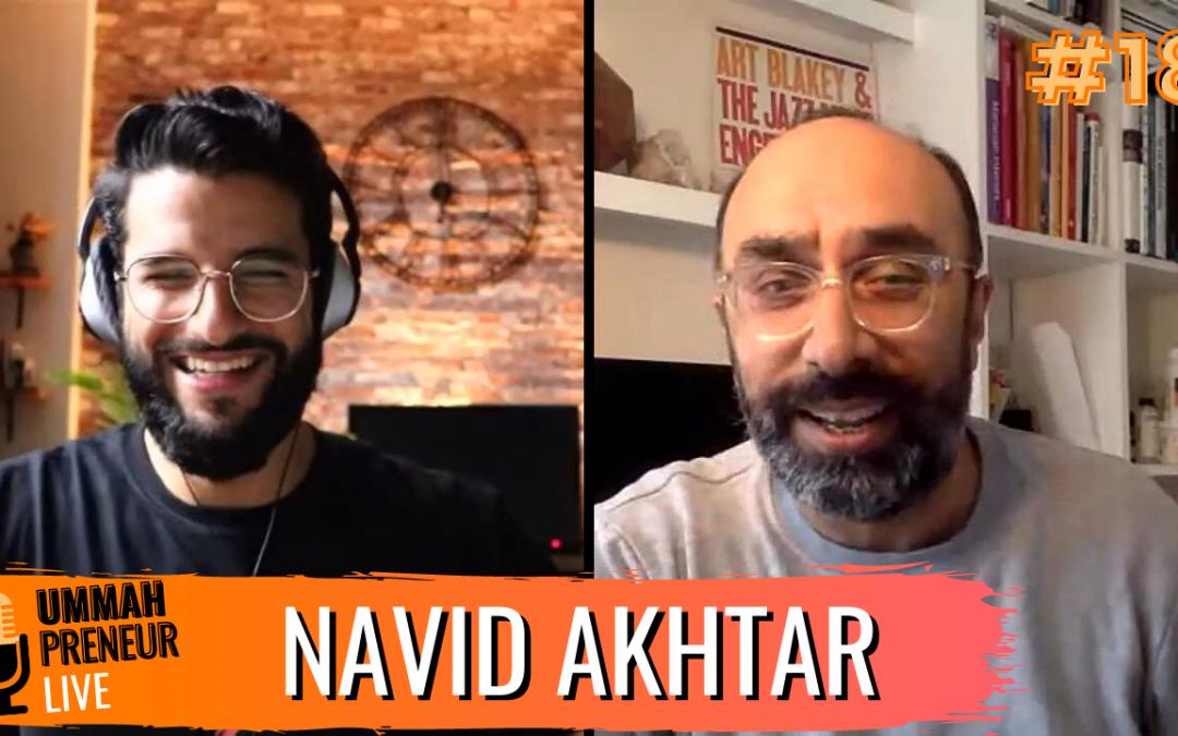 "The Story Behind How Alchemiya ""The Muslim Netflix"" Was Born w/ Navid Akhtar | Ummahpreneur Live Podcast #18"