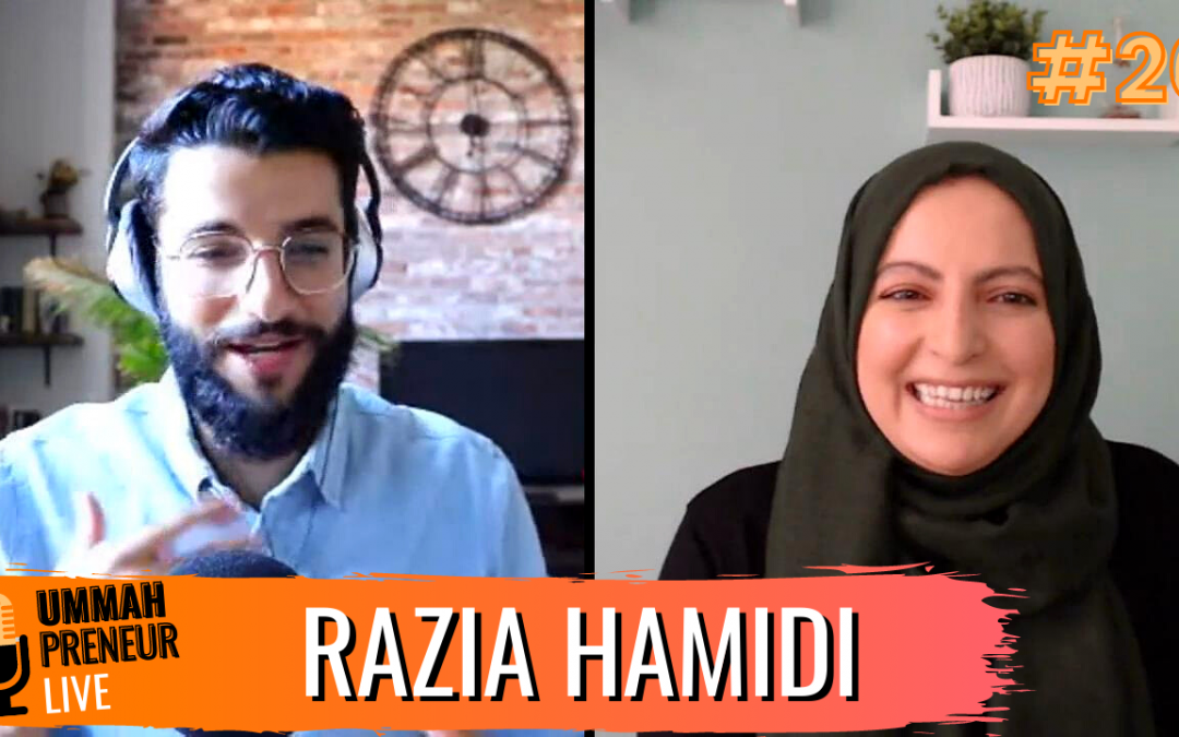 A Heart-Centered Spiritual Approach To Coaching w/ Razia Hamidi | Ummahpreneur Live Podcast #20