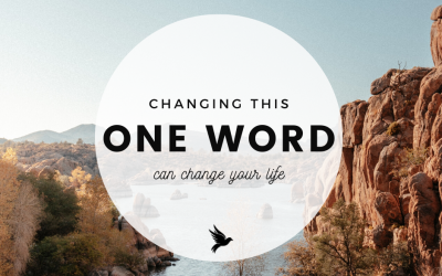 Changing this ONE word can change your life