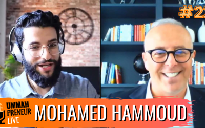How To Lead As A Muslim Entrepreneur w/ Mohamed Hammoud | Ummahpreneur Live Podcast #22