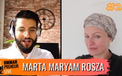 Creating A Muslim Lifestyle Marketplace w/ Marta Maryam Rosza | Ummahpreneur Live Podcast #24