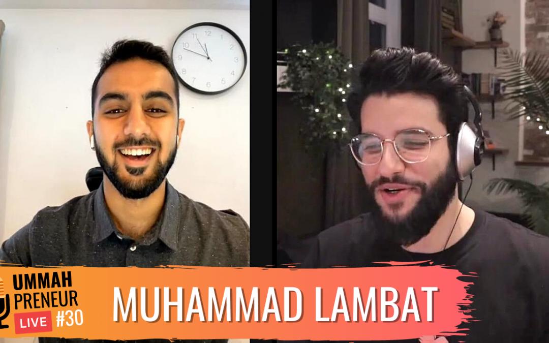 How To Build Wealth Through Halal Investing w/ Muhammad Lambat