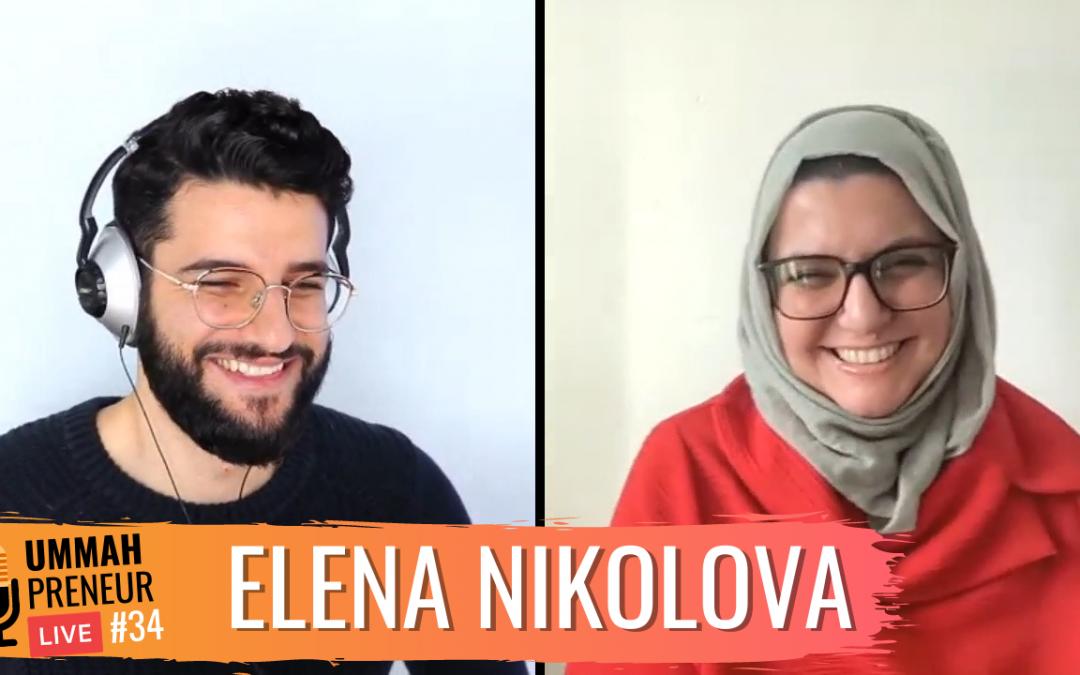 How I Created The Largest Muslim Travel Blog w/ Elena Nikolova
