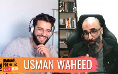 Creating A Halal Funding Platform For Muslim Businesses w/ Usman Waheed