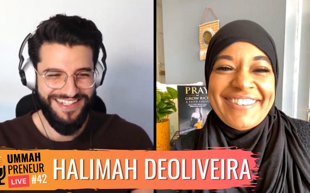 Faith, Wealth, & Business w/ Halimah DeOliveira