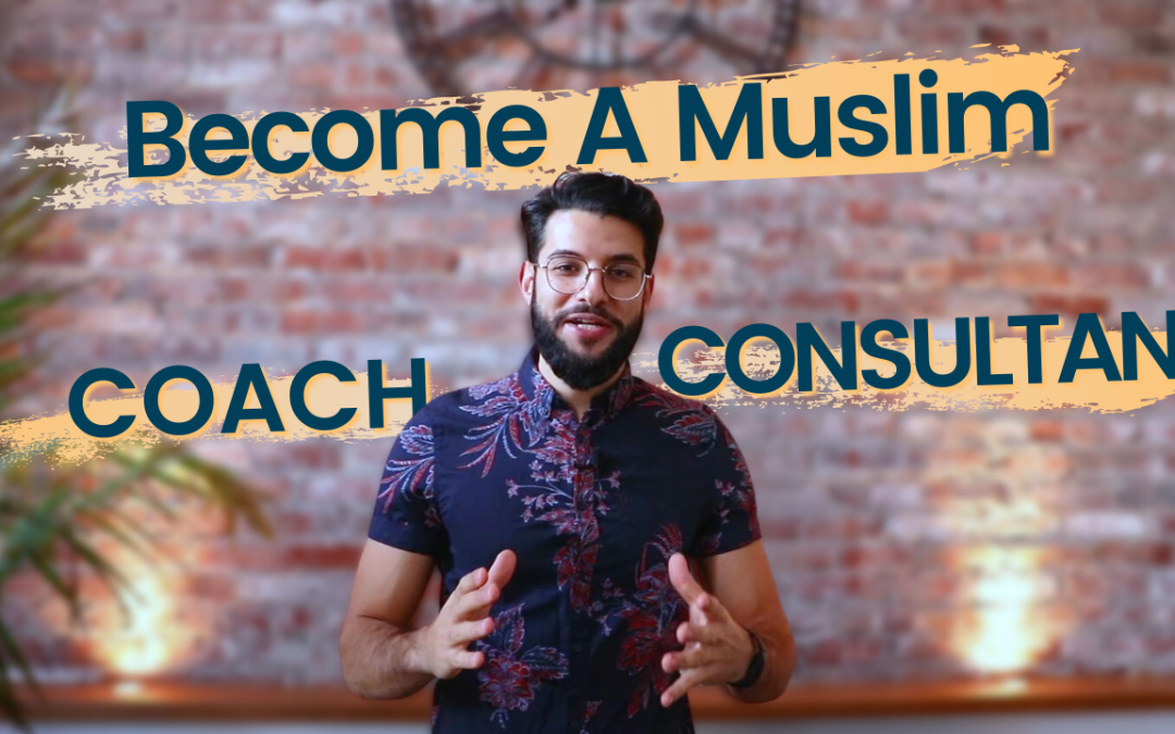 How To Become A Muslim Coach Or Consultant | An Easy 5-Step Guide