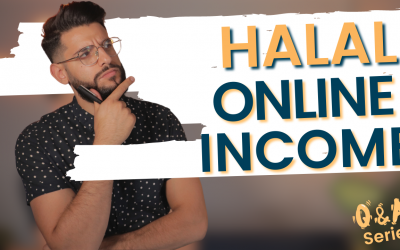 Is It POSSIBLE To Generate A HALAL Income Online in 2021?