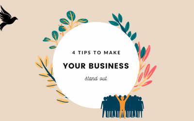 4 Tips To Make Your Business Stand Out